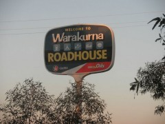 The Warakuna Roadhouse sign.  - [Click for a Larger Image]